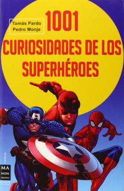 1001 curiosidades de superheroes