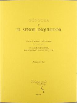 GONGORA Y EL SEÑOR INQUISIDOR