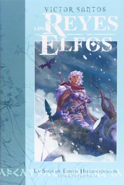 Reyes Elfos: Saga Ehren Integral