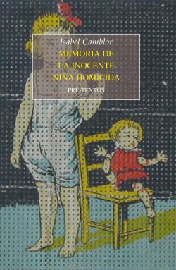 Memoria de la inocentes niña homicida