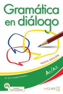 Gramática en diálogo A1-A2 +audio descargable