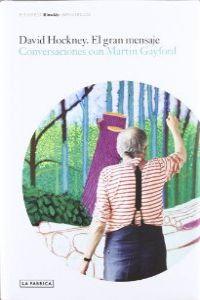 David Hockney: El gran mensaje