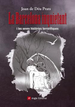La barcelona inquietant
