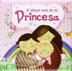 Album Rosa De Mi Princesa