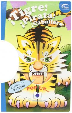 Pop Up..: íTigre! íPirata! íCaballero! íTransformate!