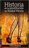 Historia de una prostituta en Euskal Herria