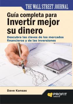 Guía completa invertir mejor su dinero
