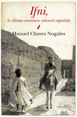 Ifni, la ultima aventura colonial española