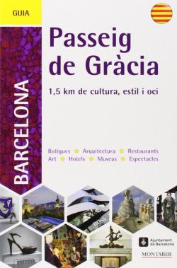 Guia del passeig de Gràcia de Barcelona