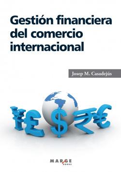 Gestión financiera del comercio internacional
