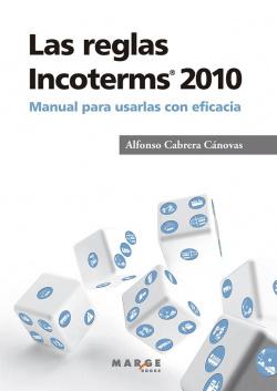 Las reglas Incoterms 2010«