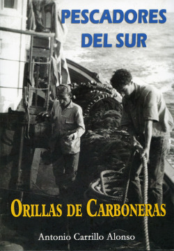Pescadores del sur: Orillas de Carboneras