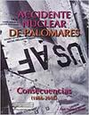 Accidente Nuclear en Palomares : consecuencias (1966-2016)