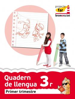 ANT/(VAL).(11).QUAD.LLENGUA 1-3R.PRIMARIA.(PROJECTE FAR)