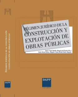Régimen Jurídico de la Construcción y Explotación de Obras Públicas.