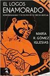 LOGOS ENAMORADO: HOMOSEXUALIDAD Y FILOSOFIA