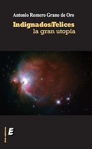 Indignado/felices, la gran utopia