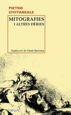 Mitografies i altres dèries