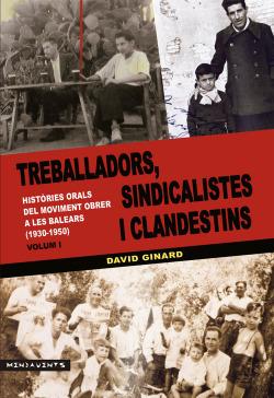 Treballadors, sindicalistes i clandestins