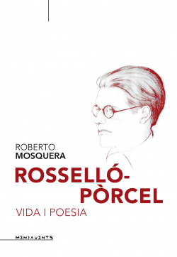 Roselló-Pòrcel. Vida i poesia