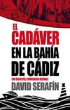 CADAVER EN LA BAHIA DE CADIZ, UN