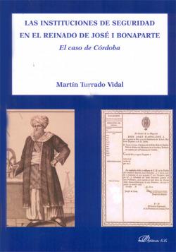 Instituciones de seguridad en reinado Jose I Bonaparte