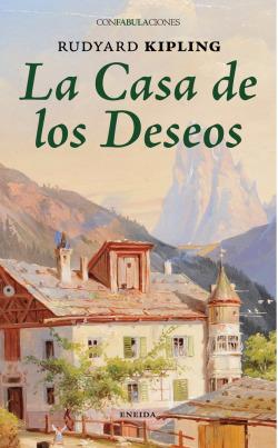 Casa de los deseos, La
