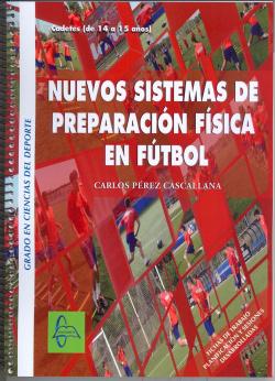 NUEVOS SISTEMAS DE PREPARACIÓN FÍSICA EN EL FUTBOL