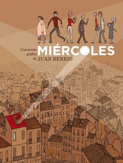 MIERCOLES (PREMIO FNAC-SINSENTIDO DE NOVELA GRAFICA)