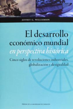 El desarrollo económico mundial en prespectiva