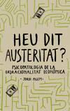 Heu dit austeritat?
