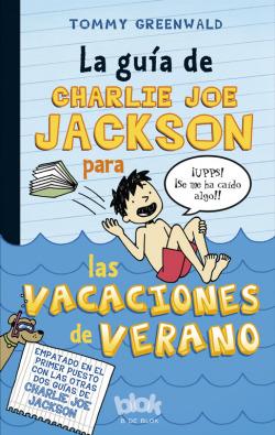 Guía de Charlie Joe Jackson para las vacaciones de verano