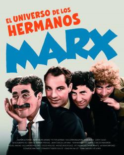 EL UNIVERSO DE LOS HERMANOS MARX