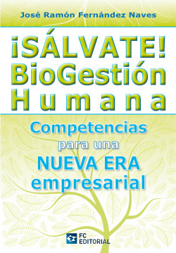 íSalvate! Biogestion Humana. Competencias Nueva Era Empresa
