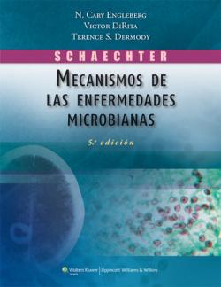 Schaechter.Mecanismos de enfermedades microbianas