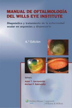 Manual de oftalmología del wills eye institute.(6ªed)