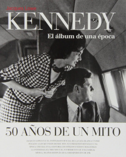 Kennedy 50 años de un mito