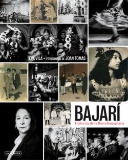 Bajarí: histories de la Barcelona gitana