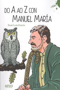 Do a ao z con Manuel María