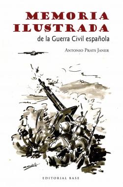 MEMÓRIA ILUSTRADA DE LA GUERRA CIVIL