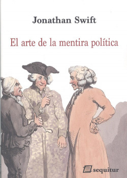 EL ARTE DE LA MENTIRA POLÍTICA