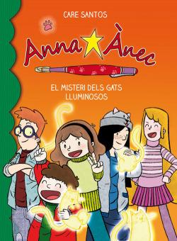 Anna Ànec. El misteri dels gats lluminosos
