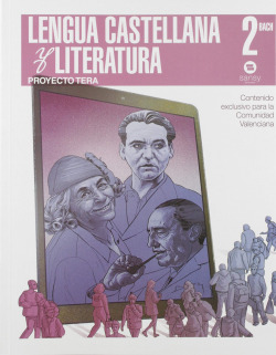 LENGUA Y LITERATURA 2ºBACHILLERATO. PROYECTO TERA. VALENCIA 2019