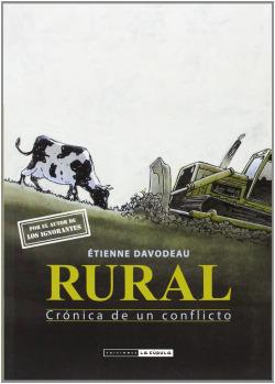 Rural Crónica De Un Conflicto