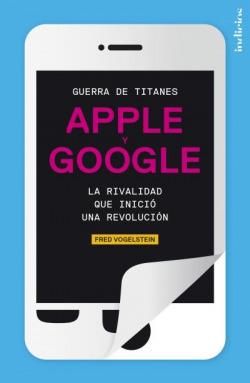 Guerra titanes apple y google