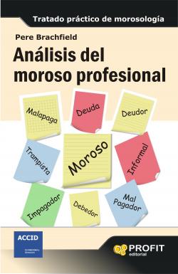 Analisis Del Moroso Profesional