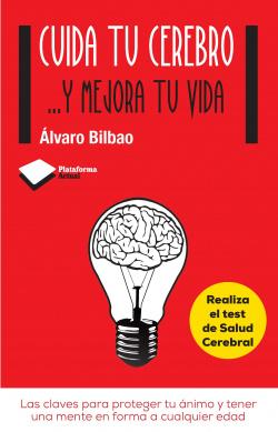 Cuida tu cerebro...y mejora tu vida