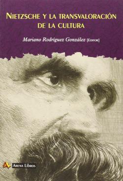 Nietzsche y la transvaloración de la cultura
