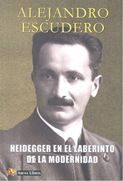 Heidegger en el laberinto de la modernidad