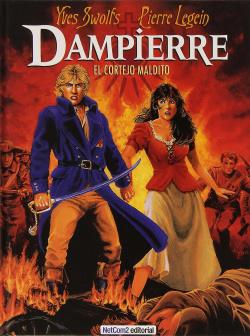 Dampierre, 2 Cortejo Maldito